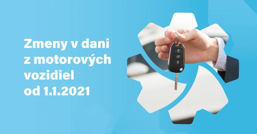 Zmeny V Dani Z Motorových Vozidiel Od 1.1.2021