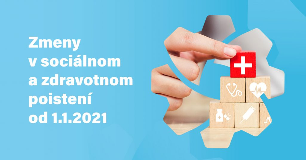 Zmeny V Socialnom A Zdravotnom Poisteni 2021